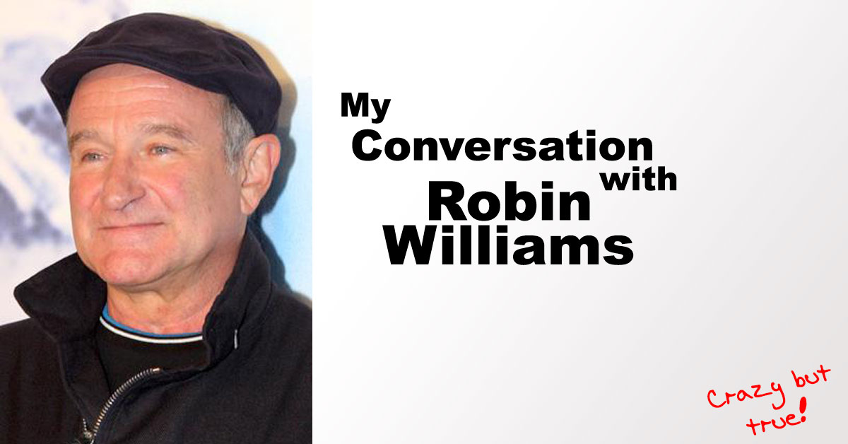 My-conversation-with-Robin-Williams
