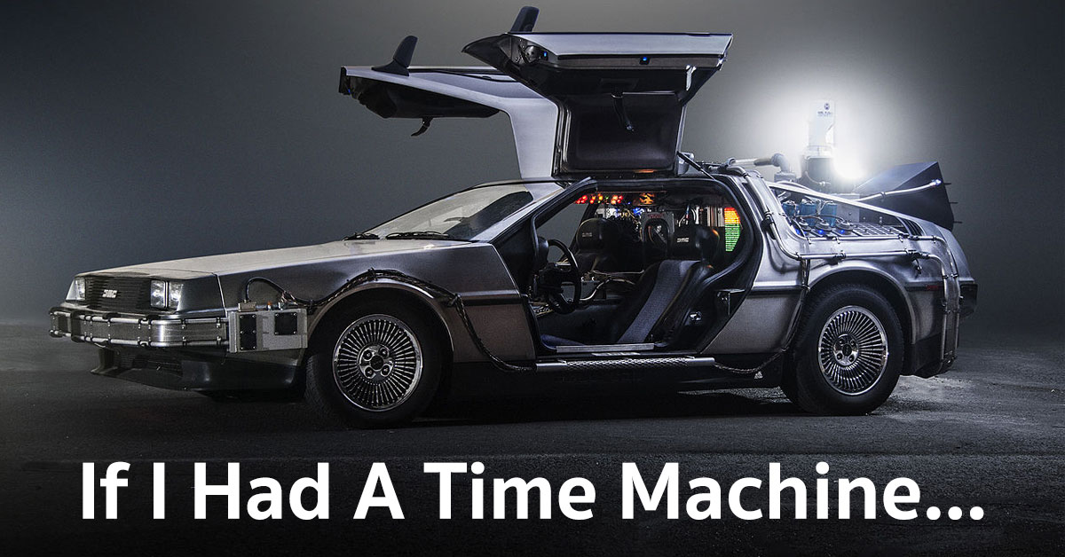 If I Had A Time Machine... - Simon Says Marketing